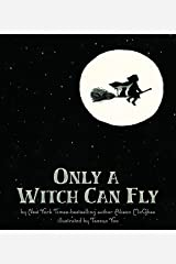 Only a Witch Can Fly Paperback