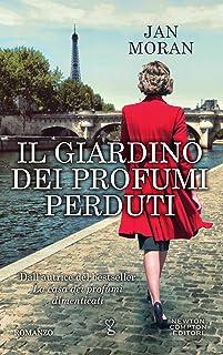 Il giardino dei profumi perduti (eNewton Narrativa) (Italian Edition)