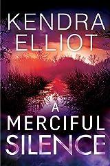 A Merciful Silence (Mercy Kilpatrick Book 4) Kindle Edition