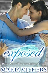 Exposed: Book One of The Love Seekers Series Kindle Edition
