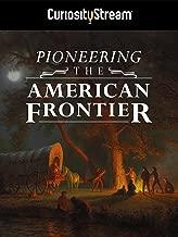 Pioneering The American Frontier