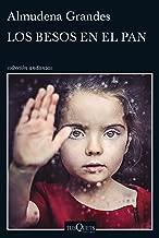 Los besos en el pan (volumen independiente nº 1) (Spanish Edition)