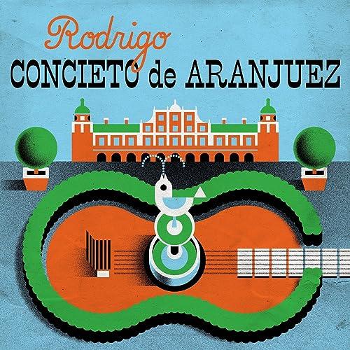 Rodrigo Concierto de Aranjuez de Ernesto Bitetti ...