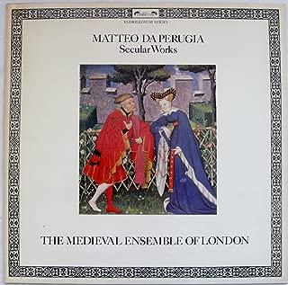 Matteo Da Perugia: Secular Works - The Medieval Ensemble of London (Florilegium Series)