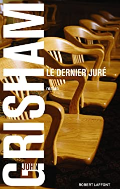 Le Dernier juré (BEST-SELLERS) (French Edition)
