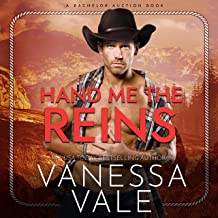 Hand Me the Reins: The Bachelor Auction Series, Book 3