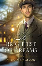 The Brightest of Dreams (Canadian Crossings Book #3)
