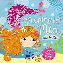 Story Book Mermaid Mia and the Royal Visit