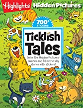 Ticklish Tales: Solve the Hidden Pictures® puzzles and fill in the silly stories with stickers! (Highlights™  Hidden Pictures® Silly Sticker Stories™ )