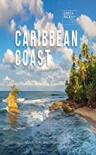 Caribbean Coast (Zona Tropical Publications / Costa Rica Regional Guides)
