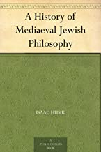 A History of Mediaeval Jewish Philosophy (免费公版书) (English Edition)