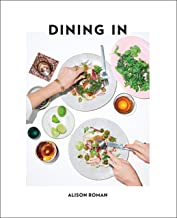 Dining In: Highly Cookable Recipes: A Cookbook PDF
