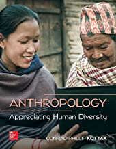 Best anthropology appreciating human diversity by conrad phillip kottak Reviews
