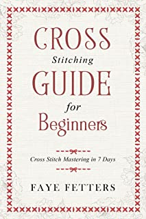 Best cross stitch tips for beginners Reviews