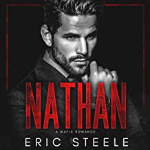 Nathan: A Mafia Romance: A Dark Mafia Romance, Book 4