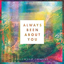 Best always been about you fellowship Reviews