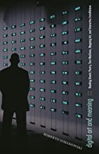 Digital Art and Meaning: Reading Kinetic Poetry, Text Machines, Mapping Art, and Interactive Installations (Electronic Mediations Book 35)