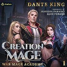 Creation Mage: War Mage Academy, Book 1