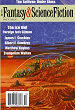 The Magazine of Fantasy & Science Fiction November/December 2011 (The Magazine of Fantasy & Science Fiction Book 121)