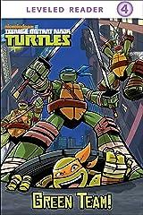 Green Team! (Teenage Mutant Ninja Turtles) Kindle Edition