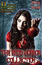 The Redd Horror Collection: 11 Stories of Witches, Demons, Ghosts and Dark Taboo Desire.