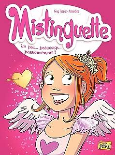 Mistinguette - Tome 7 - Un peu… beaucoup… passionnément ! (French Edition)