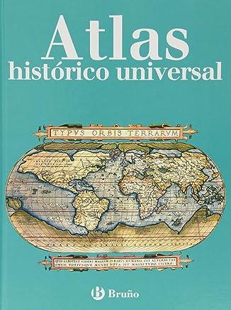 Atlas historico universal / Universal Historical Atlas