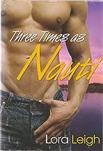 Three Times as Nauti (Nauti Boy, Nauti Nights & Nauti Dreams)