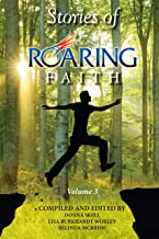 Stories of Roaring Faith Book 3