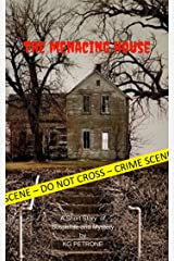 The Menacing House Kindle Edition