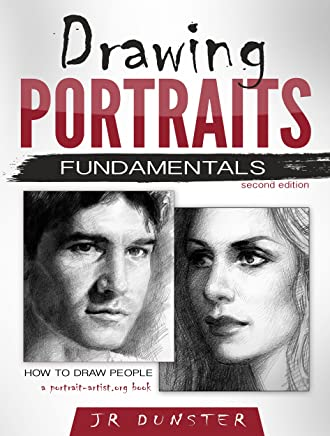 Drawing Portraits Fundamentals: A Portrait-Artist.org Book (How to Draw People) (English Edition)