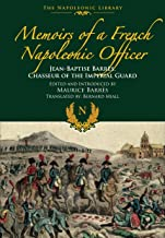 Memoirs of a French Napoleonic Officer
