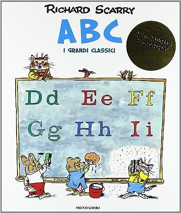 ABC. I grandi classici. Ediz. illustrata