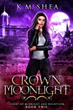 Crown of Moonlight (Court of Midnight and Deception Book 2)