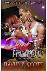 Deep In You (The Phoenix Series Book 1) Kindle Edition