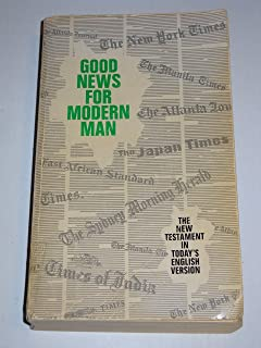 Good News for Modern Man: The New Testament in Today`s English Version (Second Edition)