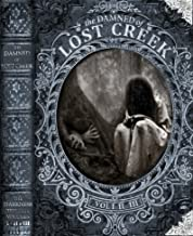 The Darkness Trilogy: The Damned of Lost Creek, Mask of the Damned, Darkness Rising