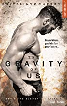 The gravity of us (Série The elements) - tome 4 (French Edition)