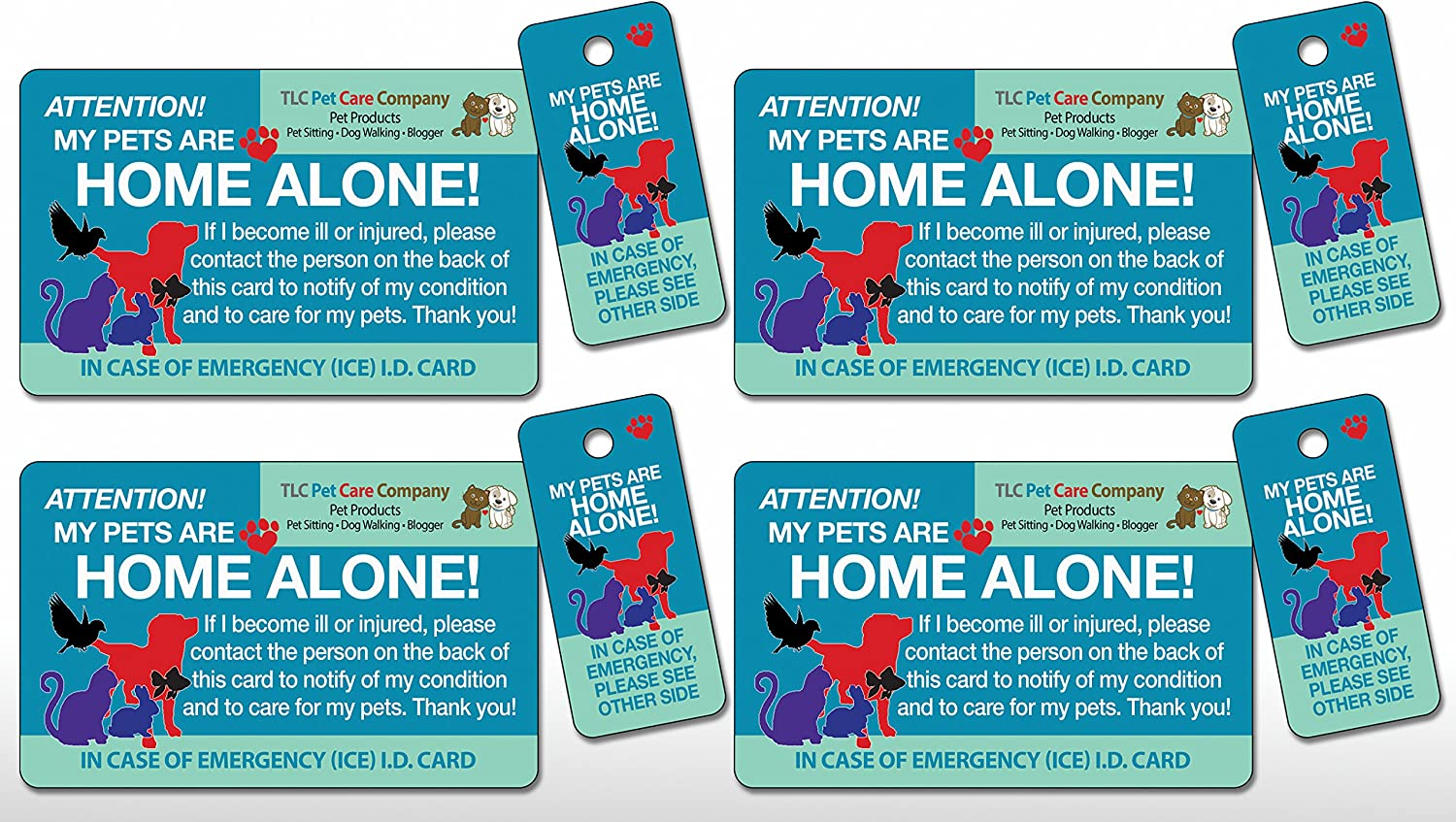 4 pk. Original Trademarked My Pets are Home Alone Alert Emergency Medical ICE ID Plastic Contact Wallet Card and Key Tag Dogs Cats (Qty. 4 from TLC)
