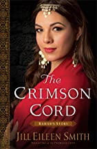 The Crimson Cord (Daughters of the Promised Land Book #1): Rahab's Story (English Edition)