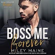 Boss Me Forever: Billionaire Bosses Series, Book 2