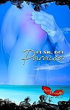 El Sr. del Paraíso (Serie Paraíso nº 1)