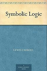 Symbolic Logic Kindle Edition
