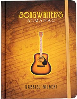 Songwriter`s Almanac • Guided Songwriting & Lyrics Journal • 160 Pages of Ivory Matte-Finished Paper • 150+ Free iVideosongs Online Tutorials