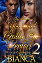 You Ain't Gotta Be Perfect 2: Currency & Ree's Love Story