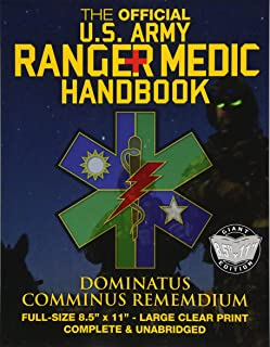 "The Official US Army Ranger Medic Handbook - Full Size Edition: Master Close Combat Medicine! Giant 8.5"" x 11"" Size - Large, Clear Print - Complete & Unabridged (Carlile Military Library)"