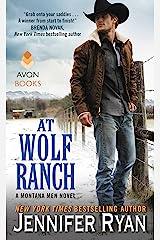 At Wolf Ranch: A Montana Men Novel Kindle Edition