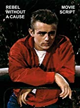 Rebel without a Cause (Full Movie Shooting Script) [Student Loose Leaf Edition]