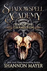Shadowspell Academy: Year of the Chameleon Kindle Edition