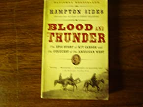 Blood and Thunder, an Epic of the American West